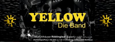 AfterRöblinglaufParty - Yellow die Band